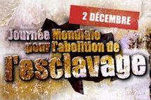 Journée Internationale pour l'abolition de l'esclavage